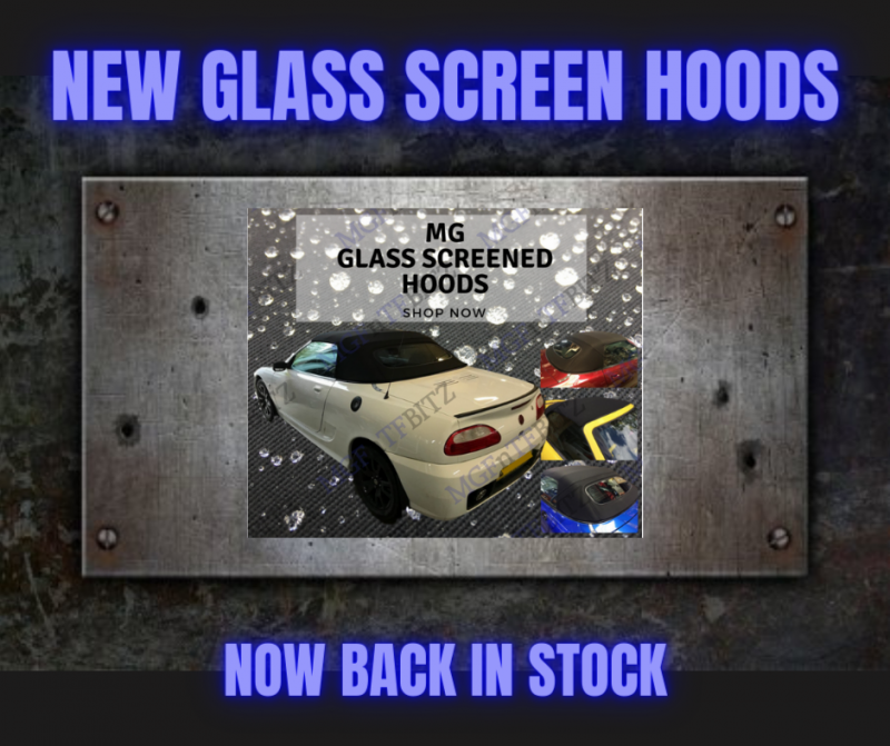 MG Soft Top Hood with heated Glass Screen at MGFnTFBITZ Glossop
